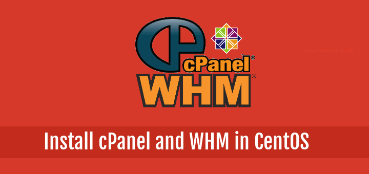 Install cPanel WHM in CentOS 7
