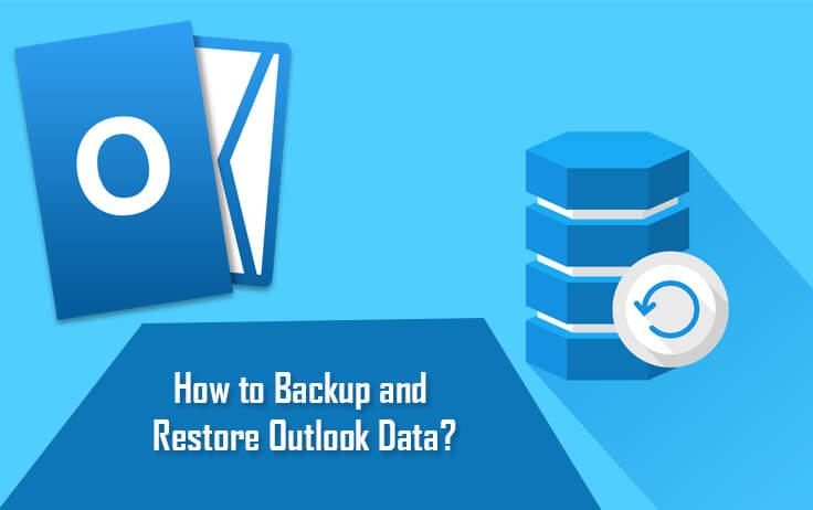 backup and restore outlook data